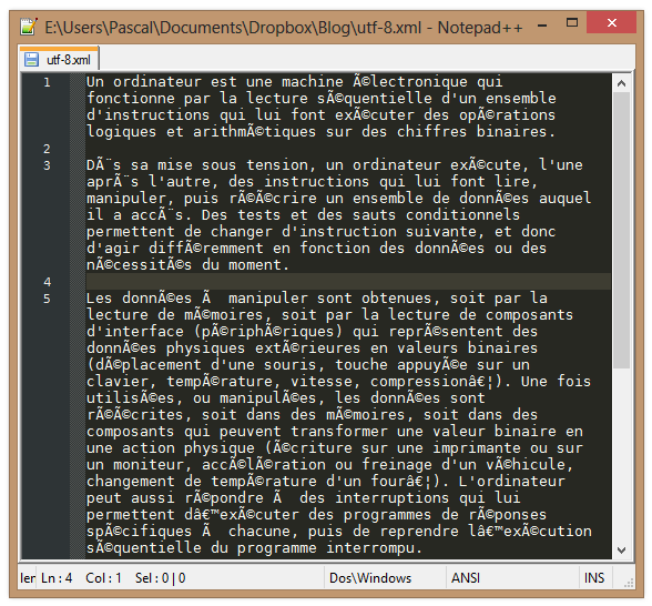 Votre fichier UTF-8 moyen, en mal de vivre.