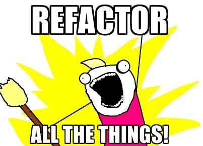 refactor-all-the-things